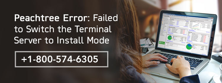 Peachtree Failed To Switch Terminal Server To Install Mode