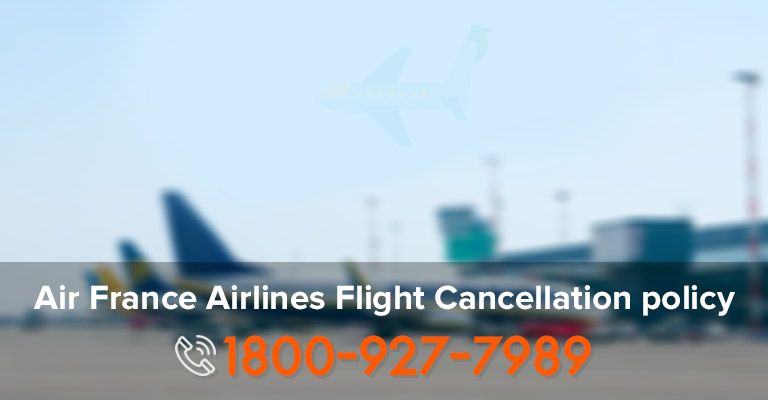 Terms For Air France Ticket Cancellation