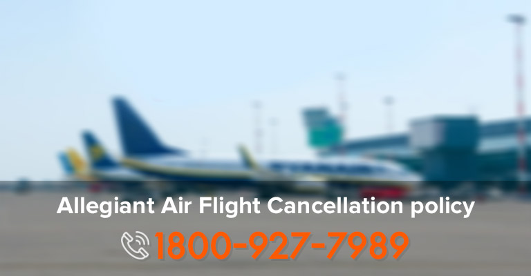 Allegiant Air Flights Cancellation Terms