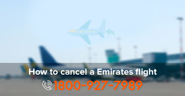 Cancelling Emirates Airlines Flights
