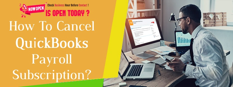 QuickBooks Payroll Cancel Subscription