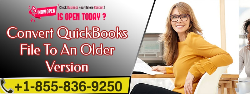 Convert QuickBooks File To An Older Version