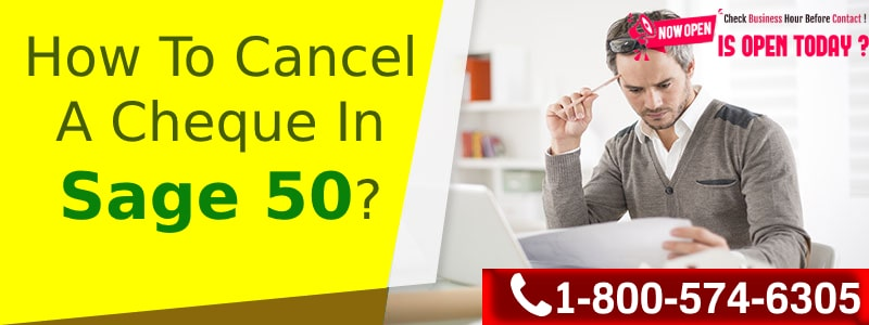 How To Cancel A Cheque in Sage 50?